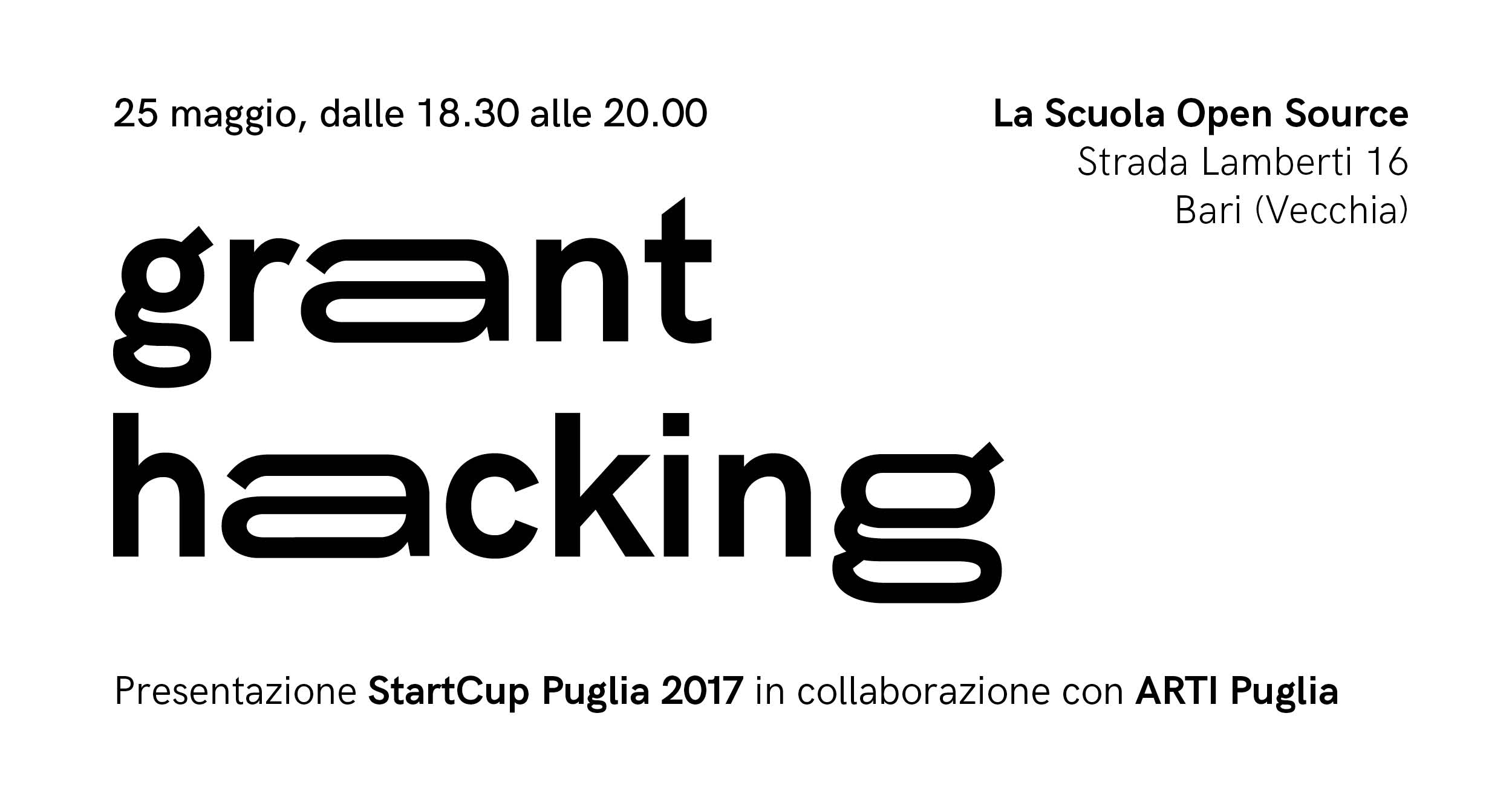 Grant Hacking: Start Cup Puglia 2017